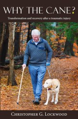 Cover image of Why the Cane? by Christopher Lockwood, Maine author.